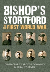 Cover Bishop's Stortford in the First World War