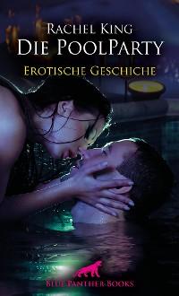 Cover Die Poolparty | Erotische Geschichte