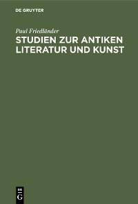 Cover Studien zur antiken Literatur und Kunst