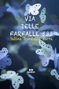 Cover Via delle Farfalle, 533