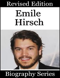Cover Emile Hirsch - Biography Series