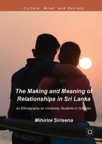 Cover The Making and Meaning of Relationships in Sri Lanka