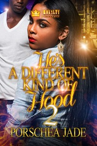 Cover He's a Different Kind of Hood 2