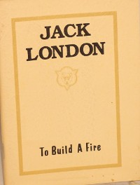 Cover To Build a Fire