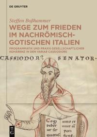 Cover Wege zum Frieden im nachrömisch-gotischen Italien
