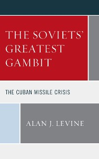 Cover The Soviets' Greatest Gambit