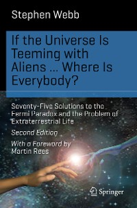 Cover If the Universe Is Teeming with Aliens ... WHERE IS EVERYBODY?