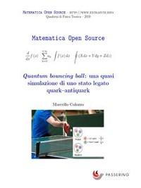Cover Quantum bouncing ball: una quasi simulazione di uno stato legato quark–antiquark