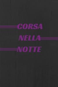 Cover - Corsa nella Notte -