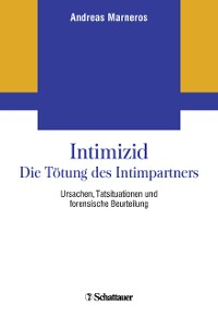 Cover Intimizid - Die Tötung des Intimpartners