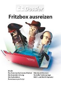 Cover c't Dossier: Fritzbox ausreizen