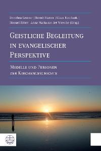 Cover Geistliche Begleitung in evangelischer Perspektive