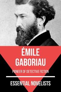 Cover Essential Novelists - Émile Gaboriau