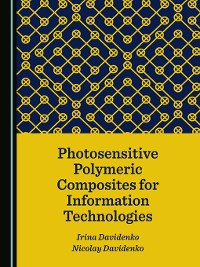 Cover Photosensitive Polymeric Composites for Information Technologies