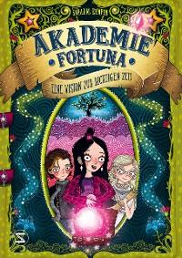 Cover Akademie Fortuna - Eine Vision zur richtigen Zeit