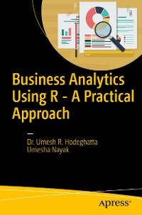 Cover Business Analytics Using R - A Practical Approach