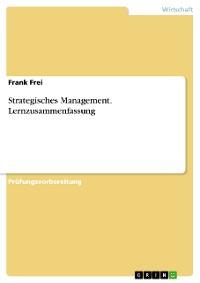 Cover Strategisches Management. Lernzusammenfassung