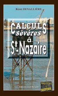 Cover Calculs sévères à Saint-Nazaire