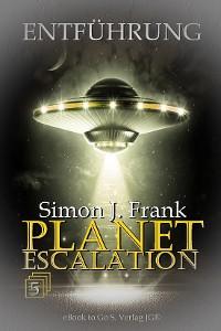 Cover Entführung (Planet Escalation 5)