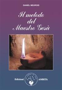 Cover Il metodo del Maestro Gesù