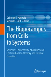 Cover The Hippocampus from Cells to Systems