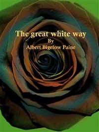 Cover The great white way