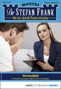 Cover Dr. Stefan Frank 2459 - Arztroman