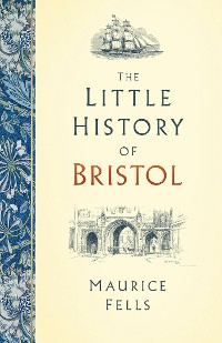 Cover The Little History of Bristol
