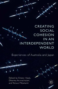 Cover Creating Social Cohesion in an Interdependent World