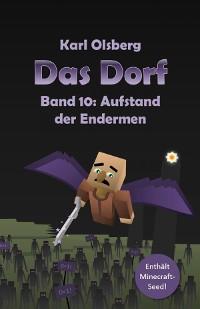Cover Das Dorf Band 10: Aufstand der Endermen
