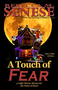 Cover Touch of Fear: 5 Light Horror Stories for the Faint of Heart