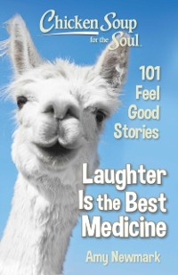 Cover Chicken Soup for the Soul: Laughter is the Best Medicine