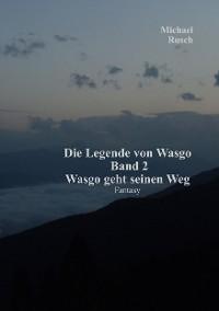 Cover Die Legende von Wasgo Band 2