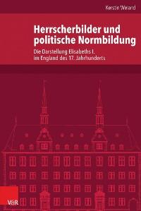 Cover Herrscherbilder und politische Normbildung