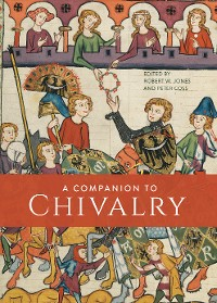 Cover A Companion to Chivalry