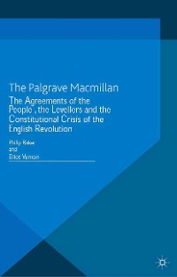 Cover The Agreements of the People, the Levellers, and the Constitutional Crisis of the English Revolution