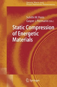 Cover Static Compression of Energetic Materials