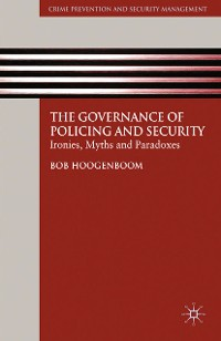 Cover The Governance of Policing and Security