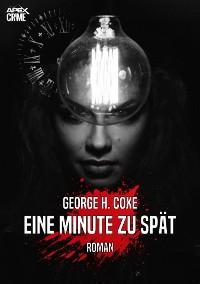 Cover EINE MINUTE ZU SPÄT