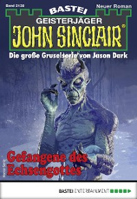 Cover John Sinclair 2138 - Horror-Serie