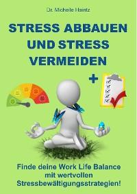 Cover Stress abbauen und Stress vermeiden