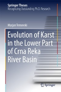 Cover Evolution of Karst in the Lower Part of Crna Reka River Basin