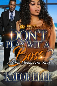 Cover Don't Play Wit' A Boss 2