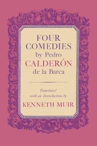 Cover Four Comedies by Pedro Calderón de la Barca