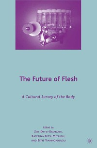 Cover The Future of Flesh: A Cultural Survey of the Body