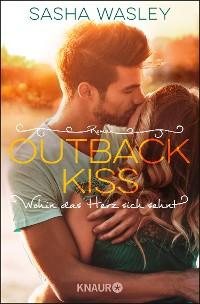 Cover Outback Kiss. Wohin das Herz sich sehnt