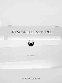 Cover La Bataille Invisible