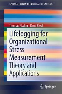 Cover Lifelogging for Organizational Stress Measurement