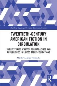Cover Twentieth-Century American Fiction in Circulation