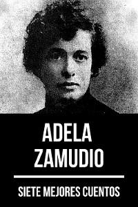 Cover 7 mejores cuentos de Adela Zamudio